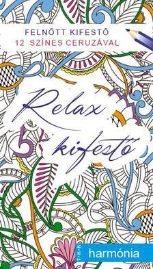 - Relax kifest� - harm�nia
