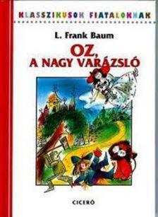 F. L. Baum - Oz a nagy var�zsl�