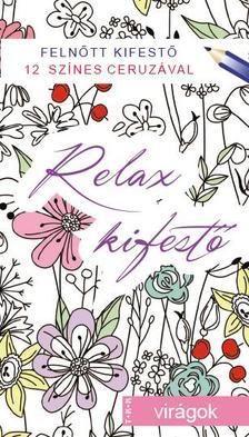 - Relax kifestő - virágokkal