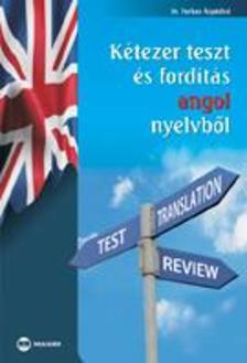 Dr. Farkas �rp�dn� - K�tezer teszt �s ford�t�s angol nyelvb�l