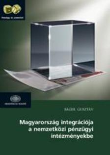 4000026393 - Magyarország integrációja a nemzetközi pénzügyi intézményekbe