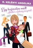 R. Kel�nyi Angelika - Egy hajsz�lon m�lt - amikor a feles�g meg�r�l