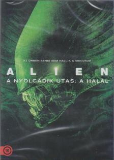 Ridley Scott - ALIEN - NYOLCADIK UTAS: A HAL�L
