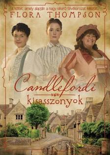 FLORA THOMPSON - CANDLEFORDI KISASSZONYOK