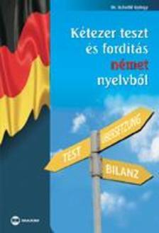 SCHEIBL GYÖRGY DR. - Kétezer teszt és fordítás német nyelvből