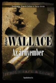 Edgar Wallace - Az �rnyember [eK�nyv: epub, mobi]