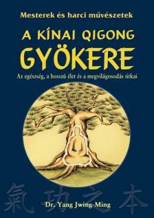 DR. YANG JWING-MING - A k�nai Qigong gy�kere