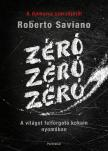 Roberto Saviano - Z�r�,  z�r�,  z�r�