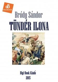 Bródy Sándor - Tündér Ilona [eKönyv: epub, mobi]