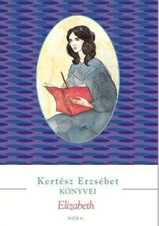 KERT�SZ ERZS�BET - Elizabeth