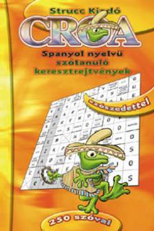 - CROA - SPANYOL NYELVŰ SZÓTANULÓ KERESZTREJTVÉNYEK