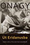 Onagy Zolt�n - �t Eridanusba - L�tlelet a 60-as,  70-es �vek fiatal nemzed�k�r�l [eK�nyv: epub,  mobi]