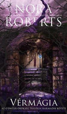 Nora Roberts - Vérmágia