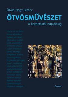 �tv�s Nagy Ferenc - �tv�sm�v�szet - A kezdetekt�l napjainkig