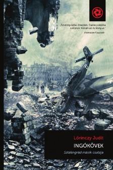 Lőrinczy Judit - Ingókövek - Sztálingrád másik csatája [eKönyv: epub, mobi]
