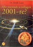 JANÁK LAJOS - Mit üzennek a csillagok 2001-re? [antikvár]