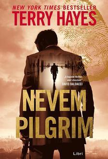 Terry Hayes - Nevem Pilgrim