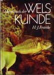 Hanns-Joachim Franke - Handbuch der Welskunde [antikv�r]