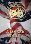 Boglárka Hajdók - A maszk mögött [eKönyv: epub,  mobi]
