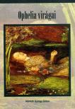N�meth Gy�rgy G�bor - Ophelia vir�gai