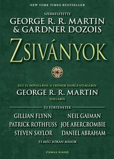 GARDNER DOZOIS ÉS GEORGE R. R. MARTIN (SZERKESZTŐK - Zsiványok antológia, szerkesztette Gardner Dozois és George R. R. Martin