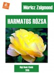MÓRICZ ZSIGMOND - Harmatos rózsa [eKönyv: epub,  mobi]