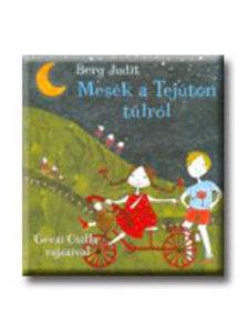 Berg Judit - Mes�k a Tej�ton t�lr�l