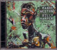 - THE ROOTS OF THE BLUES CD RANDY WESTON, BILLY HARPER CD