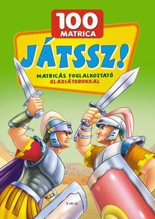 - J�tssz! Matric�s foglalkoztat� - gladi�torokkal