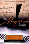 CASTILLO, ANA - The Mixquiahuala Letters [antikv�r]