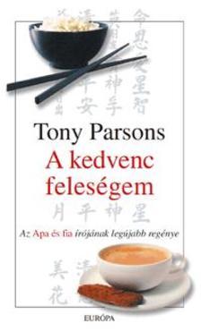 Tony PARSONS - A kedvenc feleségem