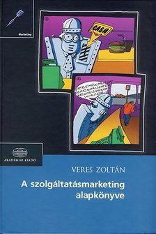 Veres Zolt�n - A szolg�ltat�smarketing alapk�nyve