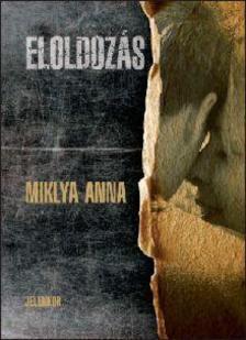 Miklya Anna - Eloldoz�s