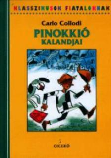 Carlo Collodi - Pinokkió kalandjai