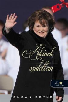 Susan Boyle - Akinek sz�lettem - KEM�NY BOR�T�S