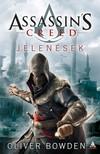 Oliver Bowden - Assassins Creed: Jelen�sek [eK�nyv: epub,  mobi]