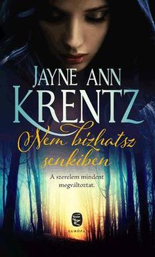 Ann Jayne Krentz - Nem bízhatsz senkiben