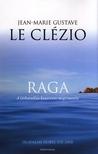J.M.G. Le Cl�zio - RAGA - A L�THATATLAN KONTINENS MEGISMER�SE