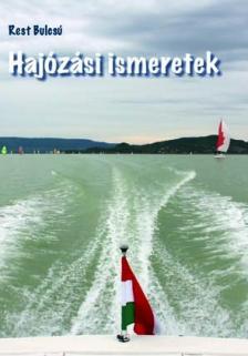 REST BULCS� - HAJ�Z�SI ISMERETEK