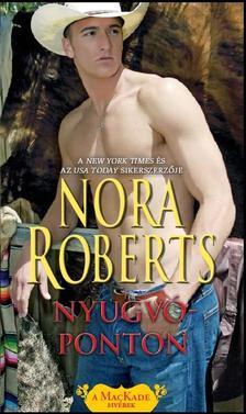 Nora Roberts - Nyugvóponton