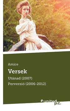 Amice - Versek - Utánad (2007) - Perverzió (2006-2012)