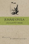 JUH�SZ GYULA - V�logatott versek (Juh�sz Gyula) [eK�nyv: epub,  mobi]