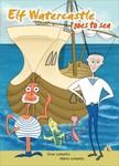 Lomarto Gina - Elf Watercastle goes to sea [eKönyv: epub,  mobi]