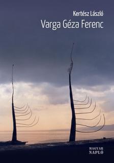 Kert�sz L�szl� - Varga G�za Ferenc - Egy sosemvolt fauna �lmod�ja