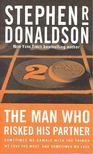 DONALDSON, STEPHEN R. - The Man Who Risked His Partner [antikv�r]