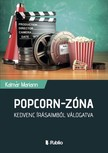 Mariann Kalmár - Popcorn-Zóna - Kedvenc írásaimból válogatva [eKönyv: epub,  mobi]