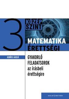 Gerőcs László - Matematikaérettségi 3.