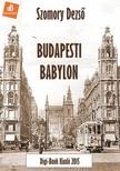 SZOMORY DEZSŐ - Budapeti Babylon [eKönyv: epub,  mobi]