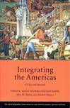 ESTEVADEIRDAK - RODRIK - TAYLOR - VELASCO - Integrating the Americas - FTAA and Beyond [antikvár]