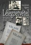 Sz�chenyi �gnes - L�LEGZETV�TEL - V�LASZ 1946-1949 -